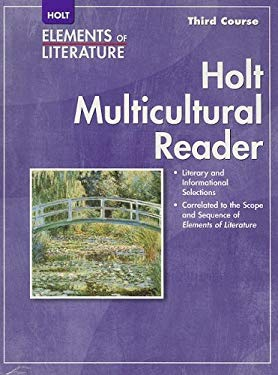 Holt Multicultural Reader Elements of Literature Third Course