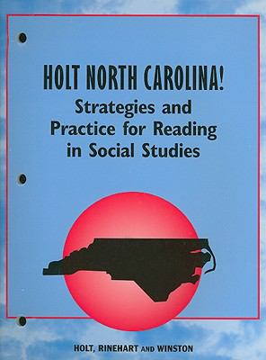 Holt North Carolina! Strategies and Practice for Reading in Social Studies