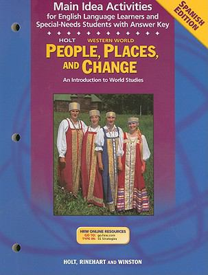 Holt People, Places, And Change Western World Spanish Edition Main Idea Activities For English Language Learners And Special-Needs Students With Answe