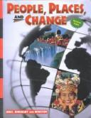 Holt People, Places, and Change: An Introduction to World Studies