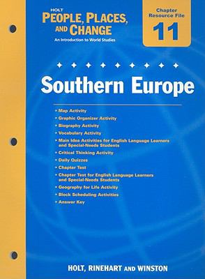 Holt People, Places, and Change Chapter 11 Resource File: Southern Europe