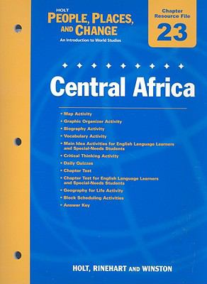 Holt People, Places, and Change Chapter 12 Resource File: Central Africa