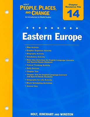 Holt People, Places, and Change Chapter 14 Resource File: Eastern Europe: An Introduction to World Studies