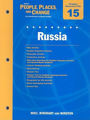 Holt People, Places, and Change Chapter 15 Resource File: Russia