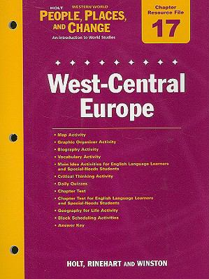 Holt People, Places, and Change Chapter 17 Resource File: West-Central Europe: With Answer Key