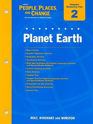 Holt People, Places, and Change Chapter 2 Resource File: Planet Earth: An Introduction to World Studies