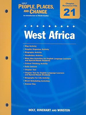 Holt People, Places, and Change Chapter 21 Resource File: West Africa