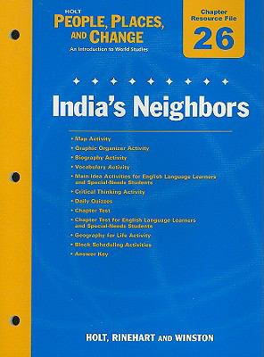 Holt People, Places, and Change Chapter 26 Resource File: India's Neighbors: With Answer Key