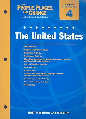 Holt People, Places, and Change Chapter 4 Resource File: The United States