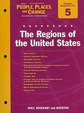 Holt People, Places, and Change Chapter 5 Resource File: The Regions of the United States: With Answer Key
