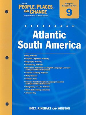Holt People, Places, and Change Chapter 9 Resource File: Atlantic South America