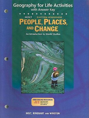 Holt People, Places, and Change Eastern Hemisphere Geography for Life Activities with Answer Key