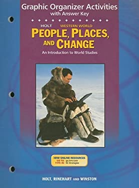 Holt People, Places, and Change Graphic Organizer Activities with Answer Key Western World: An Introduction to World Studies