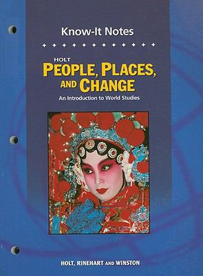 Holt People, Places, and Change Know-It Notes: An Introduction to World Studies