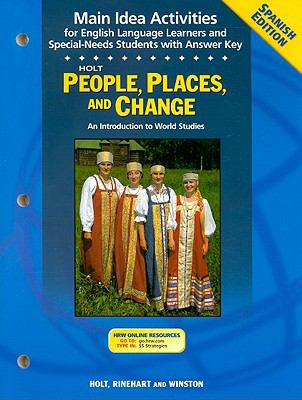 Holt People, Places, and Change Main Ideas Activities: An Introduction to World Studies