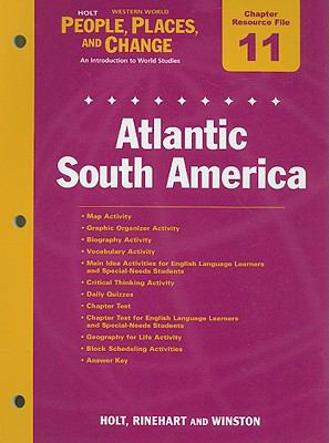 Holt People, Places, and Change Western World Chapter 11 Resource File: Atlantic South America: An Introduction to World Studies