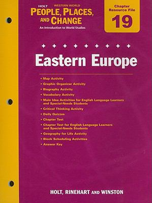 Holt People, Places, and Change Western World Chapter 19 Resource File: Eastern Europe: An Introduction to World Studies