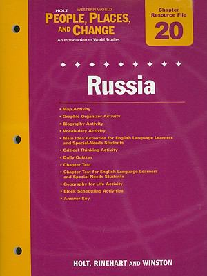 Holt People, Places, and Change Western World: Chapter 20 Resource File: Russia: An Introduction to World Studies