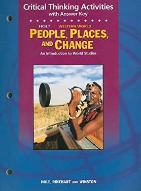 Holt People, Places, and Change Western World Critical Thinking Activities with Answer Key: An Introduction to World Studies