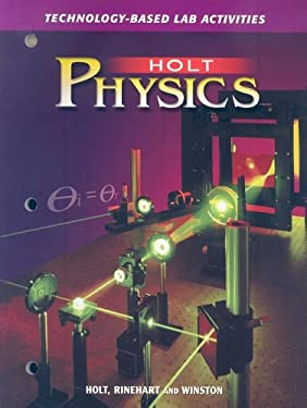 Holt Physics Technology-Based Lab Activities 9780030573422