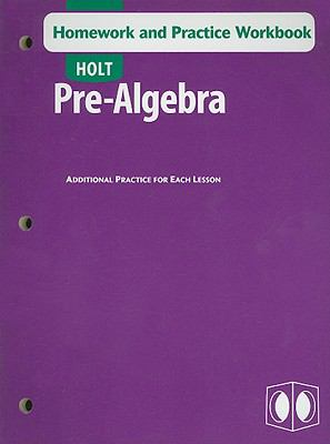 Holt Pre-Algebra Homework and Practice Workbook