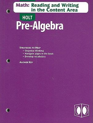 Holt Pre-Algebra Math: Reading and Writing in the Content Area