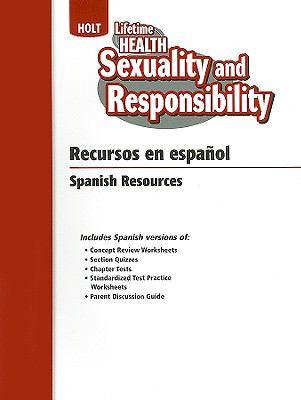 Holt Salud Para Toda la Vida: Sexualidad y Responsabilidad