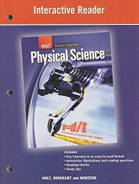 Holt Science Spectrum: Physical Science Interactive Reader