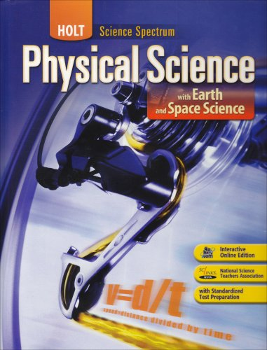 Holt Science Spectrum: Physical Science: With Earth and Space Science