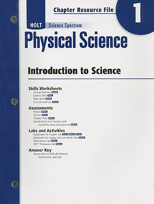 Holt Science Spectrum Physical Science Chapter 1 Resource File: Introduction to Science
