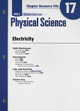 Holt Science Spectrum Physical Science Chapter 17 Resource File: Electricity