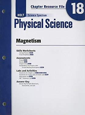 Holt Science Spectrum Physical Science Chapter 18 Resource File: Magnetism