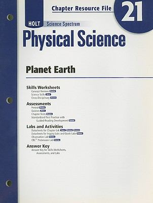 Holt Science Spectrum Physical Science Chapter 21 Resource File: Planet Earth