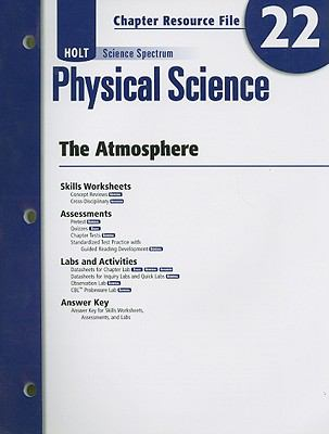 Holt Science Spectrum Physical Science Chapter 22 Resource File: The Atmosphere