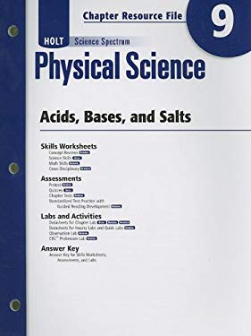 Holt Science Spectrum Physical Science Chapter 9 Resource File: Acids, Bases, and Salts