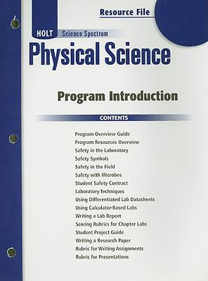 Holt Science Spectrum Physical Science Resource File: Program Introduction