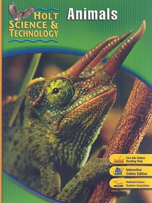 Holt Science & Technology: Animals 9780030499579