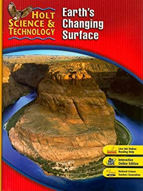 Holt Science & Technology: Earth's Changing Surface, Short Course G