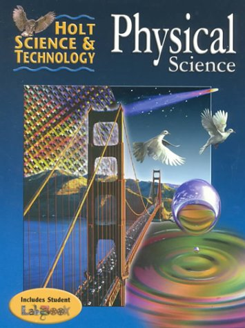 Holt Science & Technology: Physical Science 9780030519574