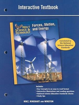 Holt Science & Technology: Forces, Motion, and Energy