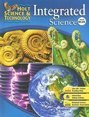 Holt Science & Technology: Integrated Science, Level Blue