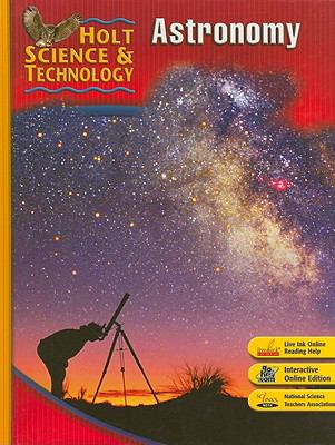 Holt Science & Technology: Astronomy: Short Course J 9780030500824