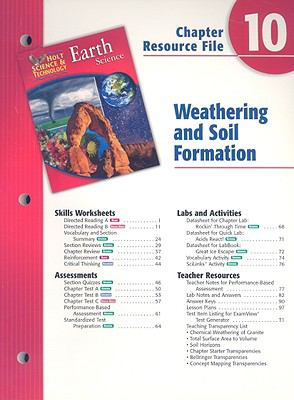 Holt Science & Technology Earth Science Chapter 10 Resource File: Weathering and Soil Formation