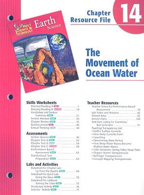 Holt Science & Technology Earth Science Chapter 14 Resource File: The Movement of Ocean Water