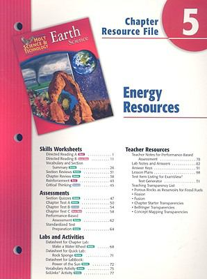 Holt Science & Technology Earth Science Chapter 5 Resource File: Energy Resources