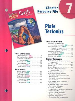 Holt Science & Technology Earth Science Chapter 7 Resource File: Plate Tectonics