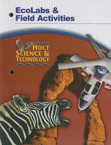 Holt Science & Technology EcoLabs & Field Activities