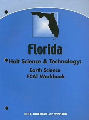 Holt Science & Technology: Earth Science Florida FCAT Workbook
