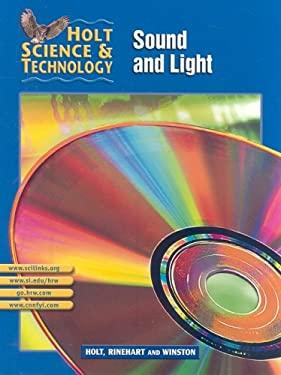 Holt Science & Technology: Sound and Light