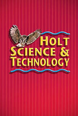 Holt Science & Technology: Student Edition, Spanish Level Red Integrated Science 2008
